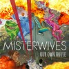 Misterwives- not your way  at Here's a better version