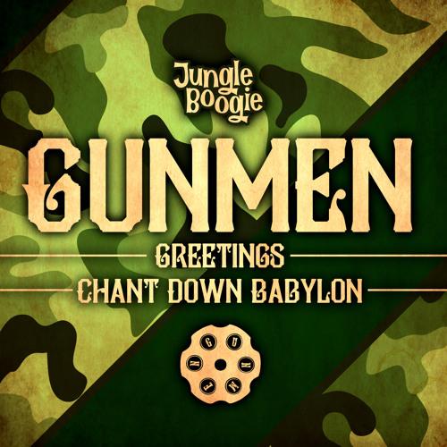 Gunmen - Chant Down Babylon