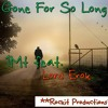 1Mt & Lord Erok-Gone For So Long **Produced By Rockit**