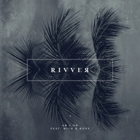Rivver - Am I Ok (Ft. Milk & Bone)