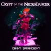 Crypt Of The Necroslammer - A Hot Jam (Quad City DJs vs Danny Baranowsky)