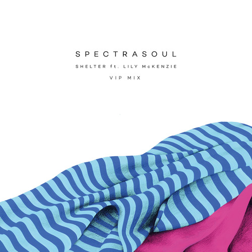 SpectraSoul - Shelter Ft Lily McKenzie (VIP Mix) (Out Now)