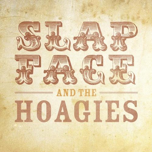 Slapface and The Hoagies