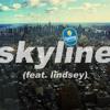 Skyline (feat. Lindsey)