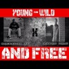 Jt - Young Wild Free Ft. Aaron Cole [UP NEXT]