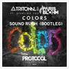 Tritonal & Paris Blohm ft. Sterling Fox - Colors (Sound Rush Bootleg)