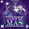 Kevin Roldan ft. Nicky Jam-Una Noche Mas (Dany Rojas & Adri Gil Mambo Version)