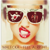 Malecka - Feel Alright | Free download click