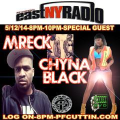 EastNYRadio 5-12-15 MRECK CHYNA BLACK LIVE