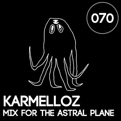 Karmelloz Mix For The Astral Plane