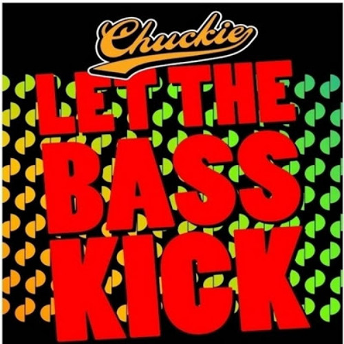 Chuckie - Let The Bass Kick (The Elektrosexuals Remix)