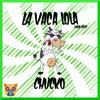 Download ChuCko - La Vaca Lola (Hugo Ruiz) Free Download Mp3
