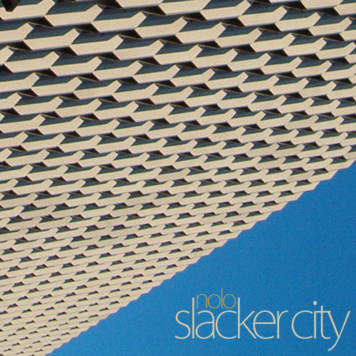 slacker city