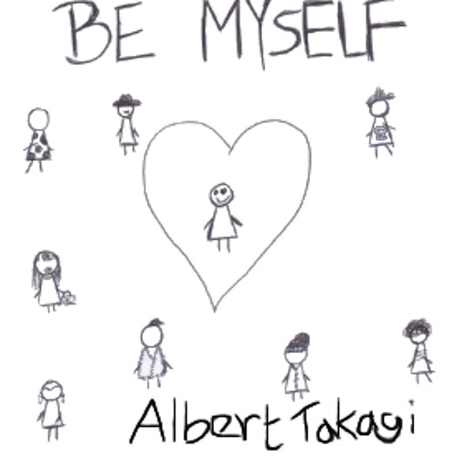 Be Myself (Original) - Albert Takagi