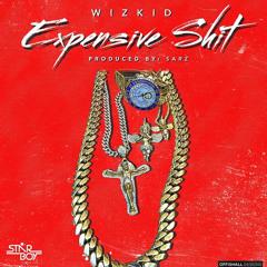 Wizkid - Expensive Shit