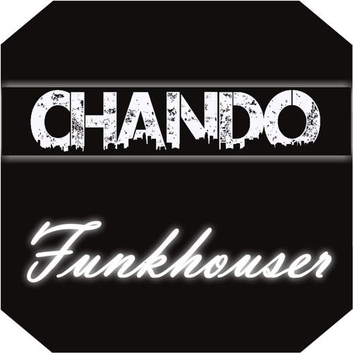 CHANDO - Funkhouser [FREE DOWNLOAD]