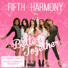 Fifth Harmony - Miss Movin On (Extended Version)