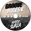 GrooveRules V Live Session By MarioSuaza mp3