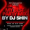 Dj Shin - My Best Party Mix R&b Vs Hip Hop #Season1