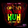 Download DJ Miss Boom - Chutney In Yuh HUH Mp3