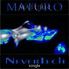 NeverTech by (MATURO) full track HMMA award nominee 2015