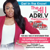The 411 With ADRI.V The Go Getta on HOT 99.1 5/13/2105