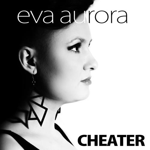 Eva Aurora - Cheater