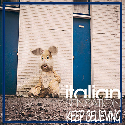 DJ Italian SenSation - Keep Believing (Extended Mix)
