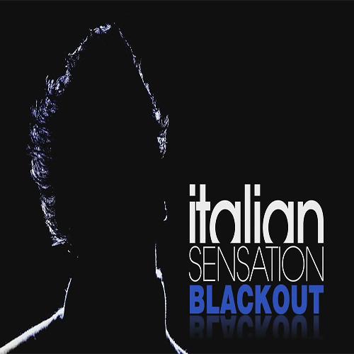 Italian SenSation - Blackout (Radio Edit)