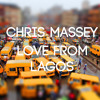 CHRIS MASSEY - LOVE FROM LAGOS [JUSTIN ROBERTSON'S DEADSTOCK 33S REMIX]