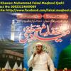 Rok Leti Hai Aap Ki Nisbat   New Naat 2015 By Muhammad Faisal Maqbool Qadri - 00923224609089