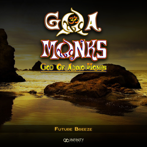G.O.A Monks - Future Breeze
