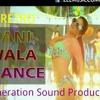 Pani Wala Dance DJ RETRO[GS Production]