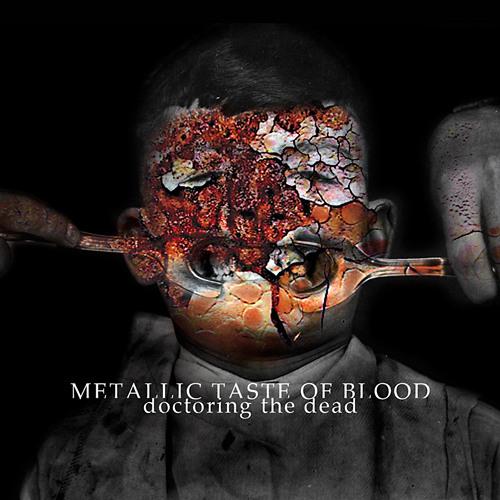 Metallic Taste Of Blood