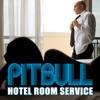 Pitbull - Hotel Room Service (Al-Melody & Tijmen Bootleg Remix) (Radio Edit)