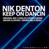 Nik Denton Keep On Dancin Jimjam Club Mix Out Now Mp3
