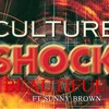 CULTURE SHOCK - BEAUTIFUL - Ft. SUNNY BROWN