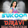 Sukoon(Vaishali Made) DJ Ravi Raj