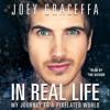 IN REAL LIFE Audiobook Excerpt