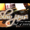Slowjams Mix - Best Of 2000s - DJ Serge