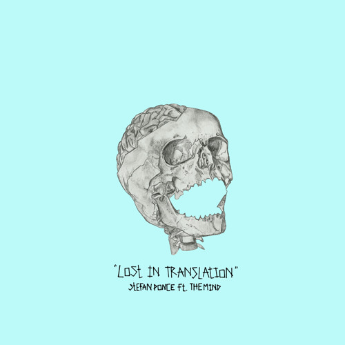 Lost In Translation (feat. the mind)
