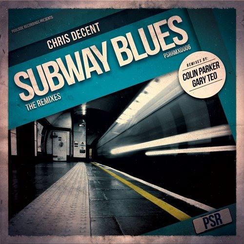 Chris Decent - Subway Blues (Colin Parker Remix)