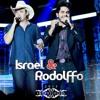 Israel E Rodolffo - Eu Juro Part Leonardo