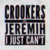 Crookers ft. Jeremih - I Just Can't (Dance Cult Remix)