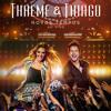 Thaeme e Thiago - O que acontece na balada (Part