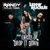 Drop it Down - Randy Taylor-Weber & Lenny Ruckus ft. Ieshia
