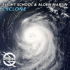 Flight School & Alden Martin - Cyclone (Original Mix)