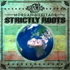 Download Morgan Heritage Feat. Chronixx - Child Of JAH(Album:Strictly Roots)(2015) Mp3