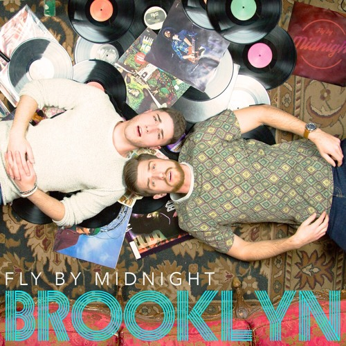 BROOKLYN | Fly By Midnight