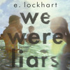 30 second book reviews: We Were Liars by E. Lockhart
